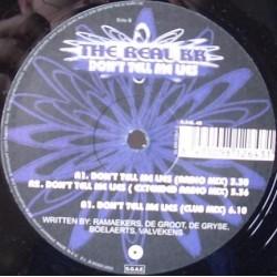 The Real KK - Don't Tell Me Lies (PELOTAZO CANTADITO¡)