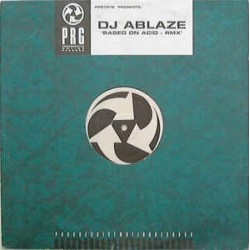 DJ Ablaze ‎– Based On Acid - Rmx