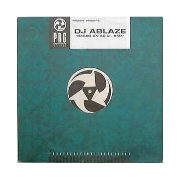 DJ Ablaze – Based On Acid - Rmx