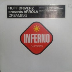 Ruff Driverz  Presents Arrola - Dreaming