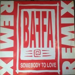 Baffa – Somebody To Love (Remix)