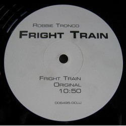 Robbie Tronco ‎– Fright Train