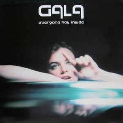 Gala – Everyone Has Inside
