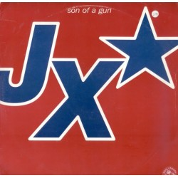 JX ‎– Son Of A Gun