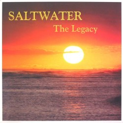 Saltwater ‎– The Legacy