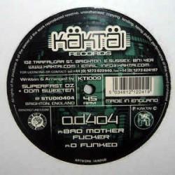 OD404 – Bad Mother Fucker / D Funked