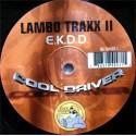 Lambo Traxx II – E.K.D.D.