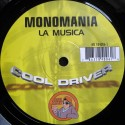 Monomania – La Musica