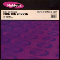 Nick Sentience – Ride The Groove