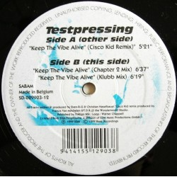 Testpressing ‎– Keep The Vibe Alive