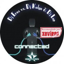 Dj Eros Vs Dj Kolyn & Dj Lop-Connected(CABROTE¡¡ SE SALE¡¡)
