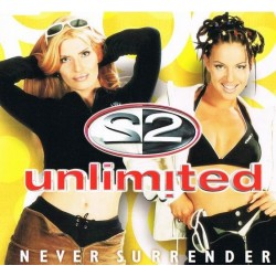 2 Unlimited - Never Surrender (BYTE RECORDS)