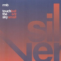 RMB – Touch The Sky / Feel The Flame