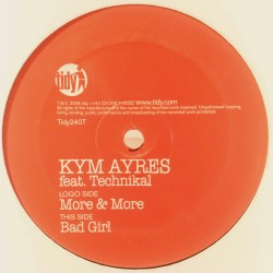 Kym Ayres Feat. Technikal – More & More