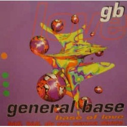 General Base ‎– Base Of Love