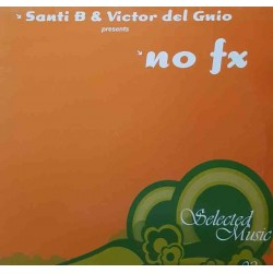 Santi B & Victor Del Guio – No FX