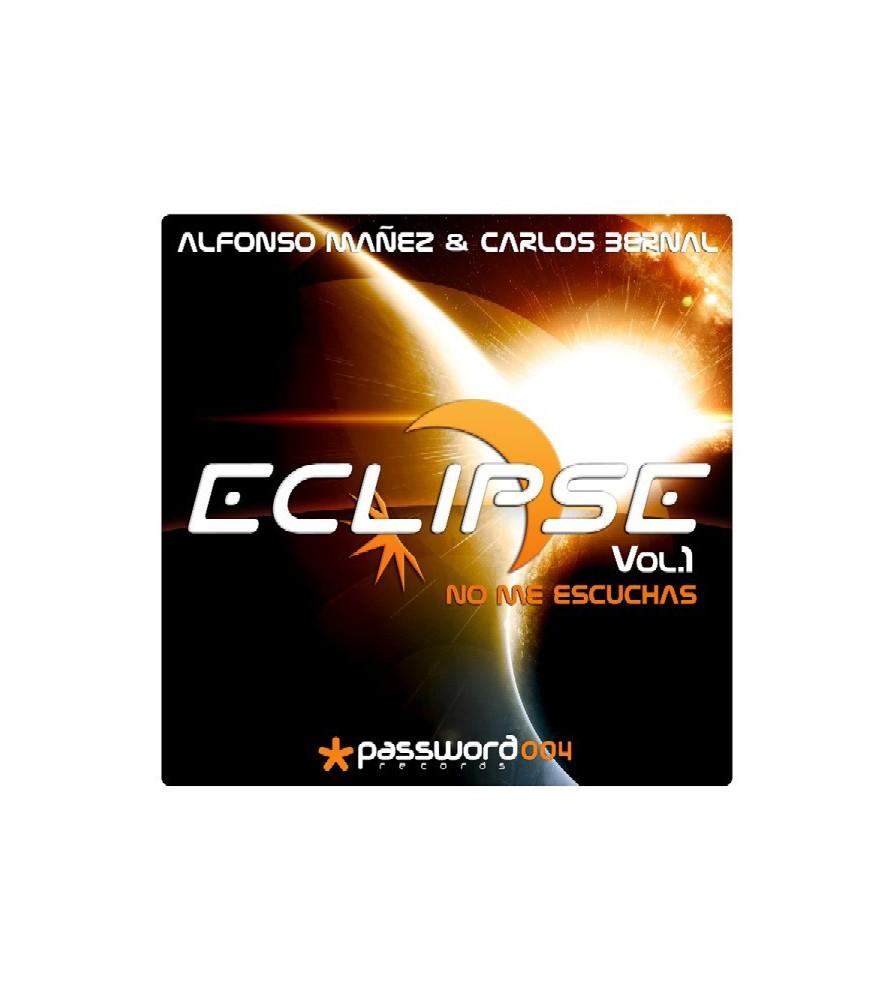 Alfonso Mañez & Carlos Bernal - Eclipse Vol.1 - No Me Escuchas
