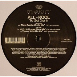All-Kool ‎– To Get Drunk