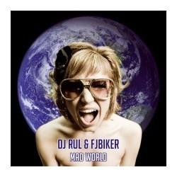 DJ Rul & Fjbiker - Mad World