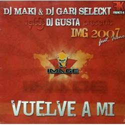 DJ Maki & DJ Gari Seleckt vs. DJ Gusta – Vuelve A Mi