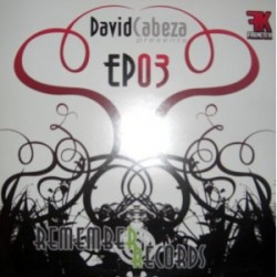 David Cabeza  Presents - Remember Records EP 03