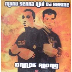 DJ Manu Serra & DJ Berme – Dance Along