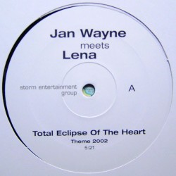 Jan Wayne Meets Lena - Total Eclipse Of The Heart (COPIA IMPORT,PELOTAZO¡¡)