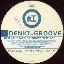 Denki Groove – Niji (The MFS Rainbow Remixes)