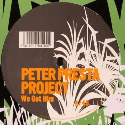 Peter Presta Project – We Got Him