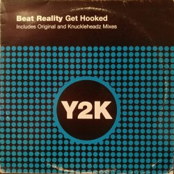 Beat Reality ‎– Get Hooked (Knuckleheadz remix)