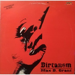 Max B. Grant ‎– Birtanem