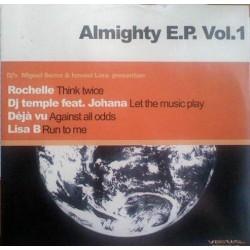 Miguel Serna & Ismael Lora - Almighty E.P. Vol.1 (Incluye Rochelle & Deja Vu)