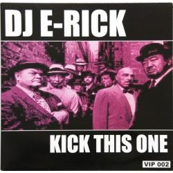 DJ E-Rick – Kick This One