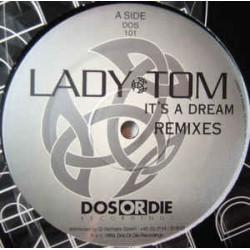 Lady Tom – It's A Dream (Remixes)