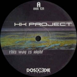 HK Project – This Way Is Right