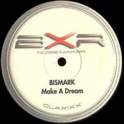 Bismark – Make A Dream