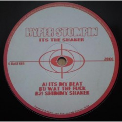 Hyper Stompin ‎– Its The Shaker