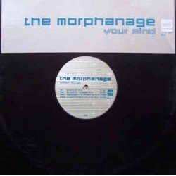The Morphanage ‎– Your Mind