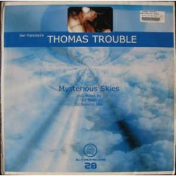 Thomas Trouble ‎– Mysterious Skies