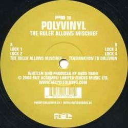 Polyvinyl – The Ruler Allows Mischief