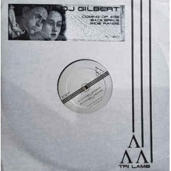 DJ Gilbert ‎– Coming Of Age / Backspace / Wide Range