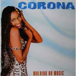 Corona – Walking On Music