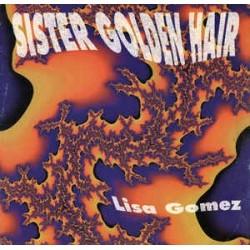 Lisa Gomez – Sister Golden Hair