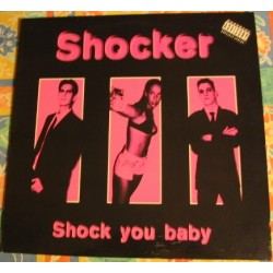 Shocker - Shock You Baby