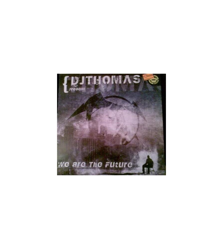 DJ Thomas  - We Are The Future
