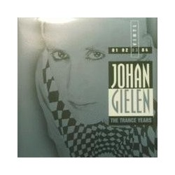 Johan Gielen ‎– The Trance Years 03