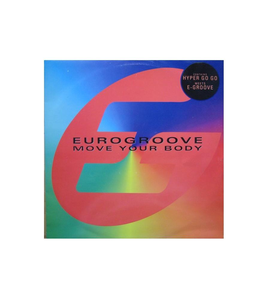 Eurogroove – Move Your Body (BLANCO Y NEGRO)