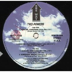 Two Powers - Someone, Somewhere(2 MANO,BUSCADISIMO¡¡¡¡)