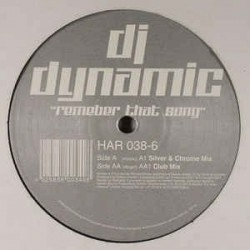 DJ Dynamic ‎– Remember That Song