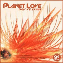 Ray vs. Yvan ‎– Planet Love